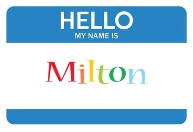 Milton_Hello